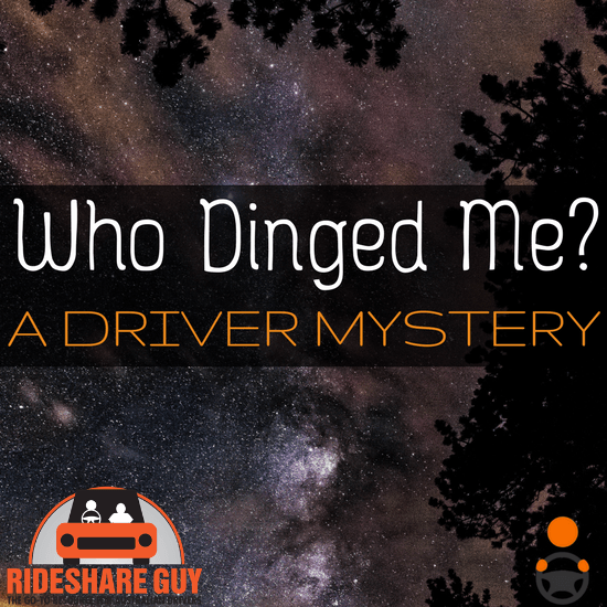 Uber Driver: Who Dinged Me?